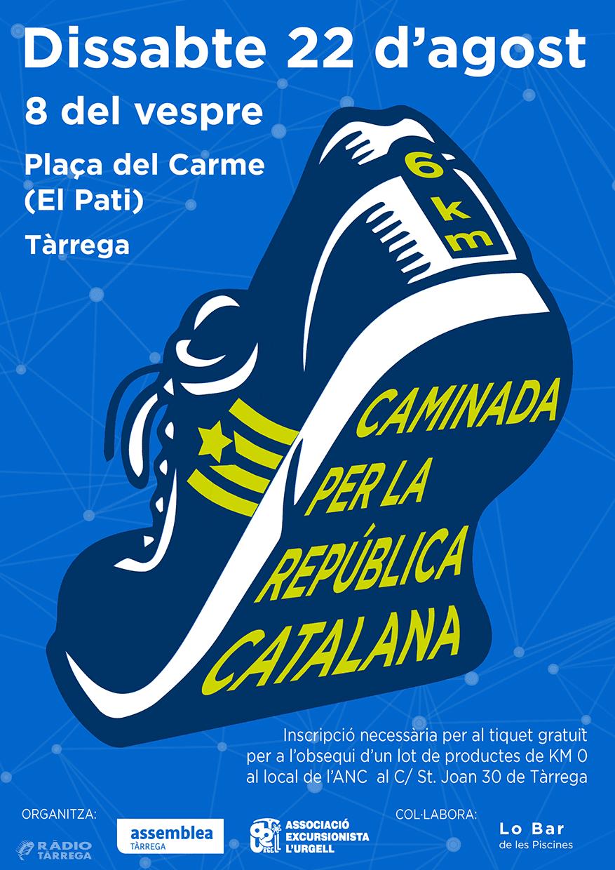 """L'ANC Tàrrega per la Independència organitza la 4a """"Caminada popular per la República Catalana"""""""