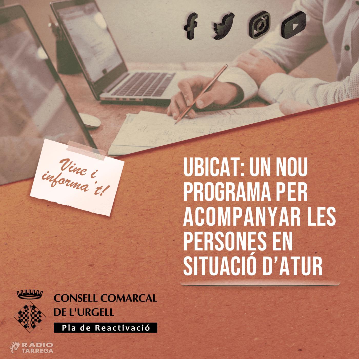 UBICAT: un nou programa impusat pel Consell Comarcal de l'Urgell per acompanyar les persones en situació d'atur