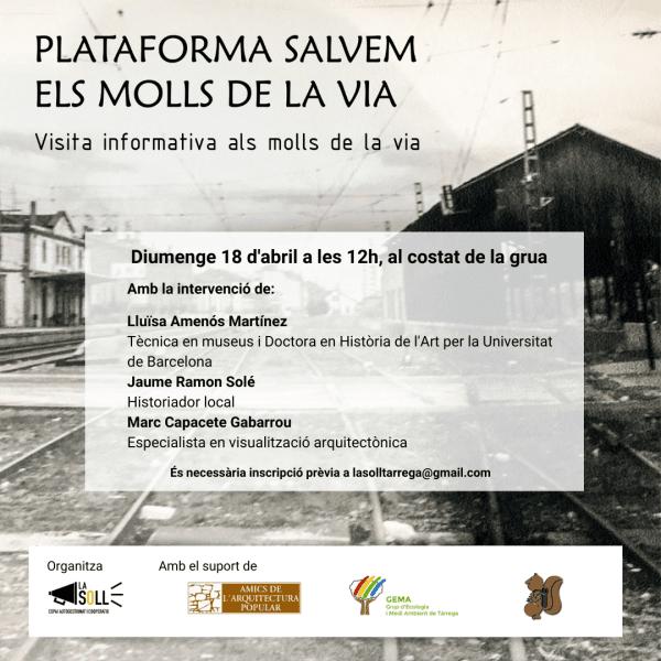 La plataforma 'Salvem els Molls de la via' organitza una visita informativa oberta a la ciutadania aquest diumenge