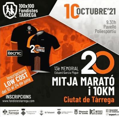 La vintena Mitja Marató i 10 km Ciutat de Tàrrega – 13è Memorial Eduard Garcia Piqué es celebrarà el 10 d'octubre