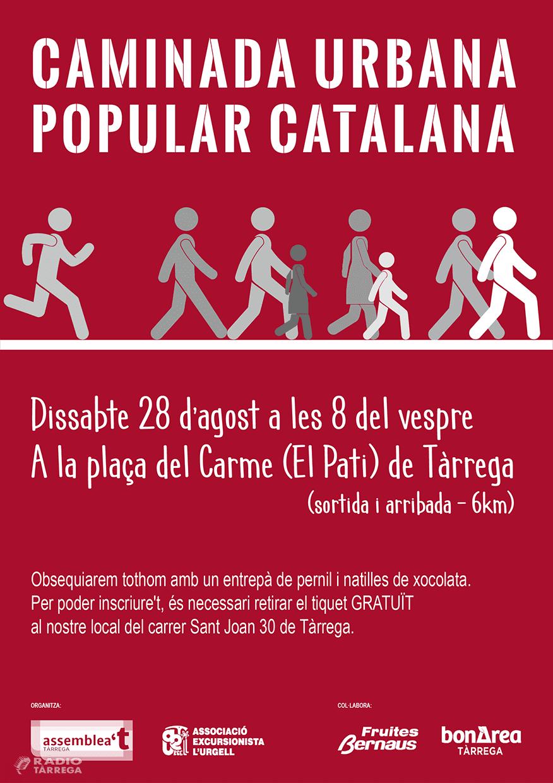 L'ANC de Tàrrega organitza una caminada urbana popular catalana per aquest dissabte 28 d'agost