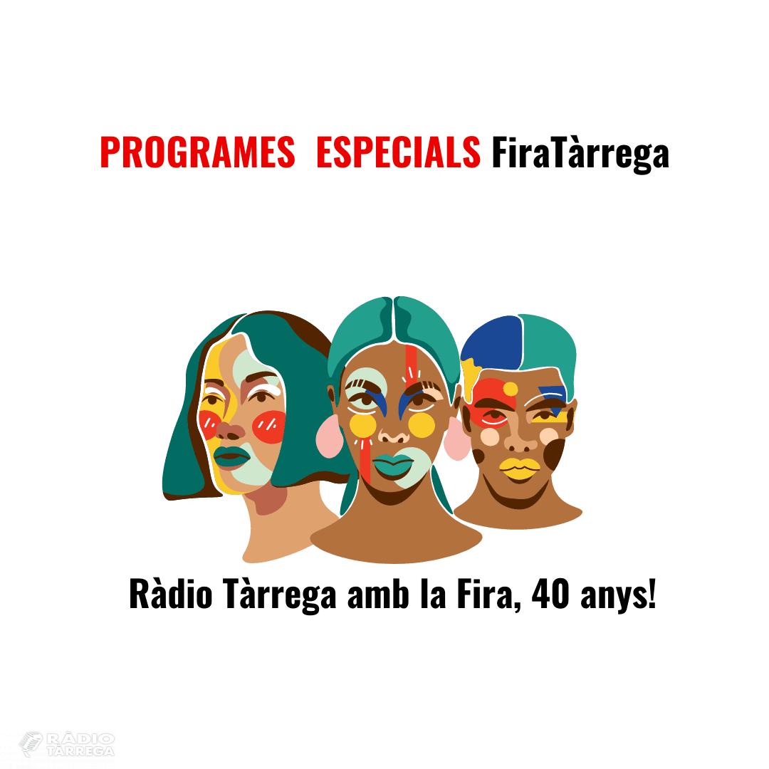 Ràdio Tàrrega celebra els 40 anys de FiraTàrrega amb un seguit de programes especials
