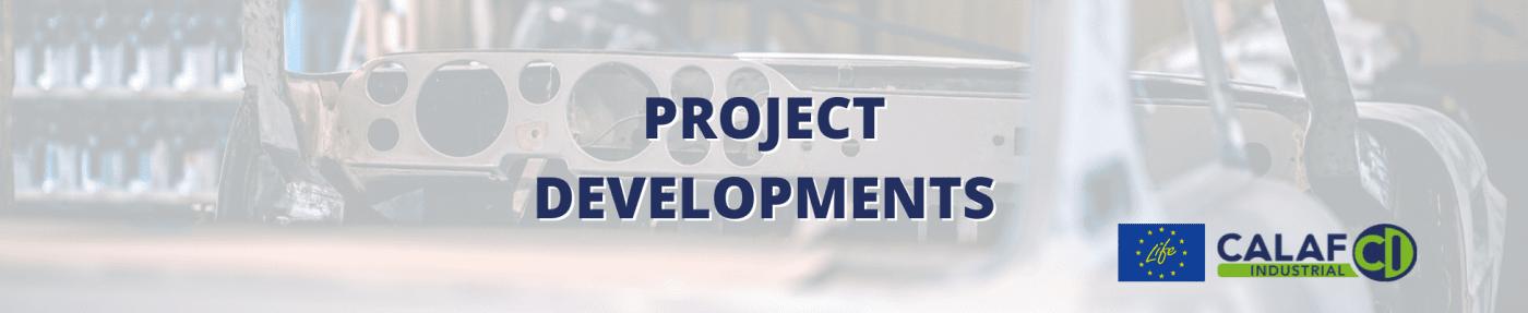 Project developments
