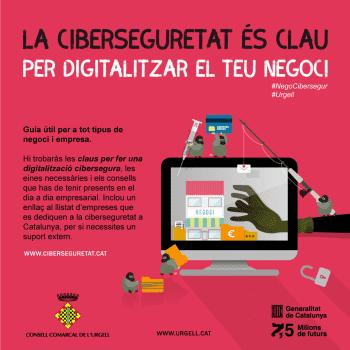 La ciberseguretat es clau per digitalitzar el teu negoci
