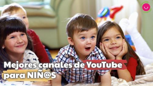 Mejores canales de YouTube para niños