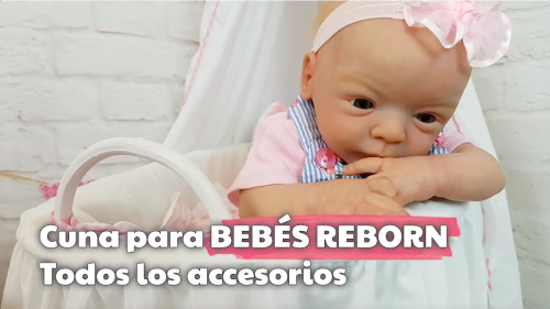 Cuna para bebés reborn   Todos los accesorios