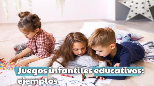 Juegos infantiles educativos: ejemplos