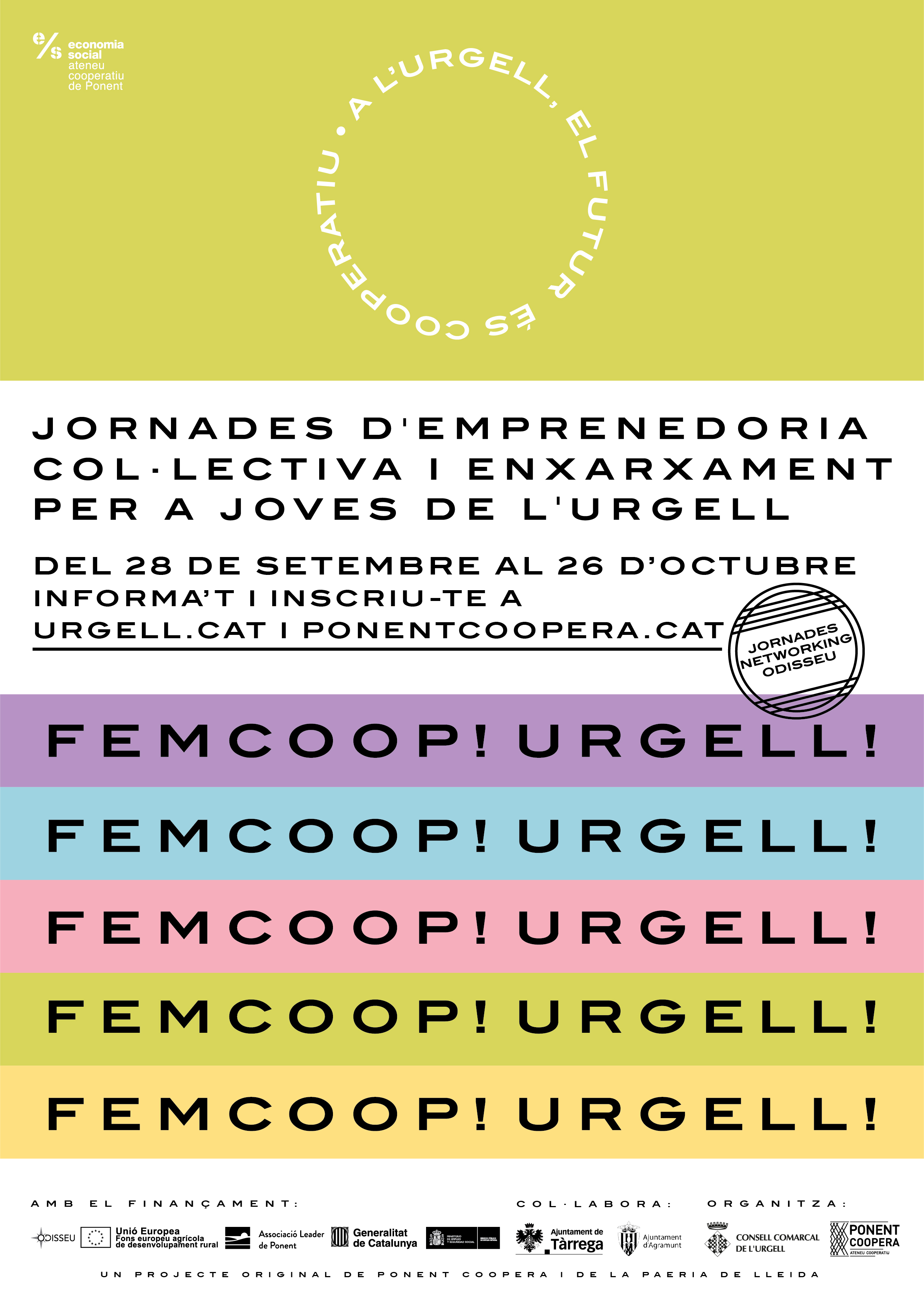 FEMCOOP! Urgell. Jornades d'emprenedoria col·lectiva i enxarxament per a joves de l'Urgell. Sessió 1