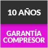 10 AÑOS GARANTIA COMPRESOR
